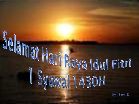 Selamat Hari Raya Idul Fitri 1430 H